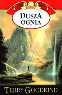 Dusza ognia Tom 5 - Outlet - Terry Goodkind