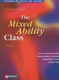 The Mixed Ability Class - Julie Tice