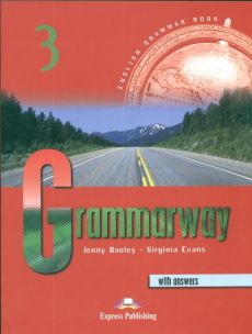 Grammarway 3 Student's Book with answers - Jenny Dooley, Virginia Evans