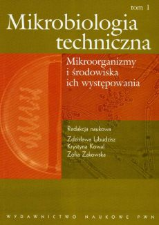 Mikrobiologia techniczna Tom 1 - Outlet