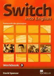 Switch into English 3 Zeszyt ćwiczeń - David Spencer