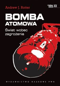Bomba atomowa - Outlet - Rotter Andrew J.