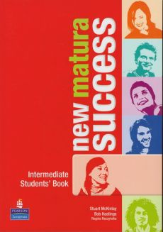 New Matura Success Intermediate Students' Book - Outlet - Bob Hastings, Stuart KcKinlay, Regina Raczyńska