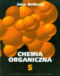 Chemia organiczna 5 - Outlet - John McMurry