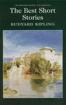 The Best Short Stories - Rudyard Kipling