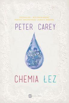 Chemia łez - Outlet - Peter Carey