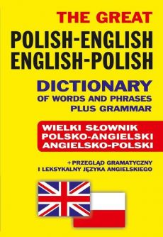 The Great Polish-English • English-Polish Dictionary of Words and Phrases plus Grammar - Outlet - Jacek Gordon