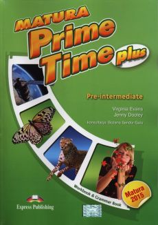 Matura Prime Time Plus Pre-intermediate Workbook - Jenny Dooley, Virginia Evans