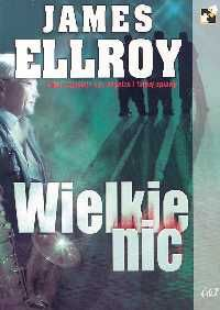 Wielkie nic - Outlet - James Ellroy