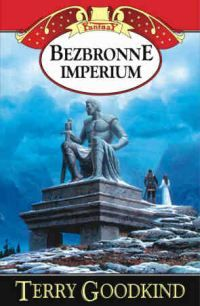 Bezbronne imperium Tom 8 - Outlet - Terry Goodkind