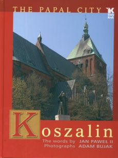 Koszalin Papal City - Adam Bujak
