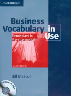 Business Vocabulary in Use + CD Elementary to Pre-intermediate - Bill Mascull