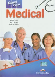 Career Paths Medical - Outlet - J. Dooley, V. Evans, T.M. Tran