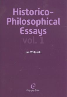 Historico Philosophical Essays vol 1 - Jan Woleński