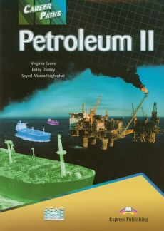 Career Paths Petroleum II Student's Book - Virginia Evans, Jenny Dooley, Haghighat Seyed Alireza