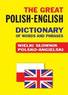The Great Polish-English Dictionary of Words and Phrases - Outlet - Jacek Gordon