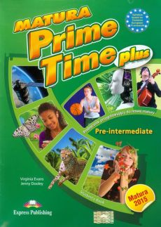 Matura Prime Time Plus Pre-intermediate Student's Book - Jenny Dooley, Virginia Evans