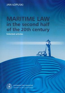 Maritime Law in the second half of the 20th century - Jan Łopuski