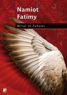 Namiot Fatimy - Miral at-Tahawi
