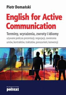 English for Active Communication - Piotr Domański