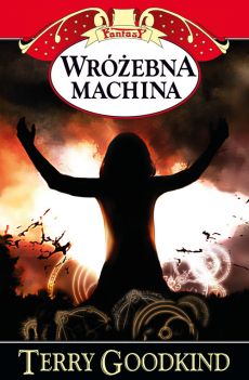 Wróżebna machina - Outlet - Terry Goodkind