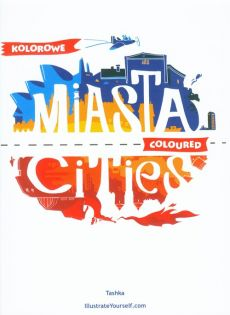 Kolorowe Miasta Coloured Cities