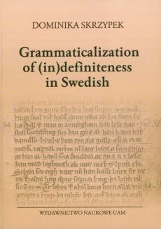 Grammaticalization of (in)definiteness in Swedish - Outlet - Dominika Skrzypek