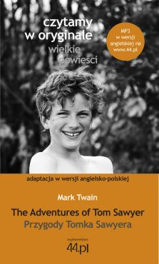 The Adventures of Tom Sawyer Przygody Tomka Sawyera - Mark Twain