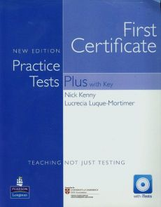 First Certificate Practice Tests Plus with Key Teaching not just testing z płytą CD - Nick Kenny, Lucrecia Luque-Mortimer