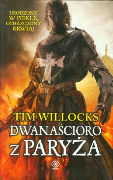 Dwanaścioro z Paryża - Outlet - Tim Willocks