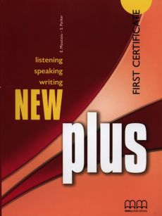 New Plus First Certificate Student's Book - S. Parker, E. Moutsou
