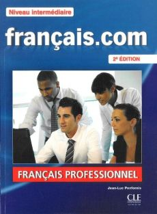 Francais.com Niveau intermediaire Podręcznik + DVD + guide communication - Jean-Luc Penfornis