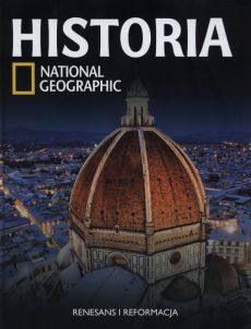 Historia National Geographic Tom 23 Renasans i Reformacja