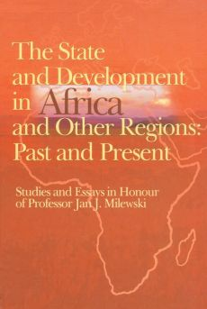 The state and development in Aafrica and other regions: past and present - Outlet - Krzysztof Trzciński