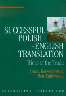 Successful polish-english translation - Aniela Korzeniowska, Piotr Kuhiwczak