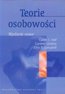 Teorie osobowości - Outlet - Campbell John B., Hall Calvin S., Gardner Lindzey