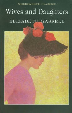 Wives and Daughters - Outlet - Elizabeth Gaskell