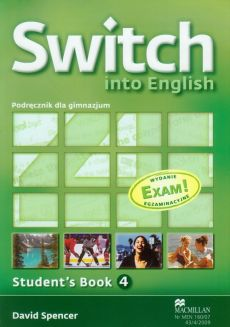 Switch into English 4 Student's Book + CD Egzamin gimnazjalny 2012 - David Spencer