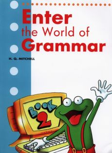 Enter the World of Grammar 2 Student's Book - H.Q. Mitchell