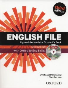 English File Upper-intermediate Student's Book with iTutor and Online Skills - Christina Latham-Koenig, Clive Oxenden