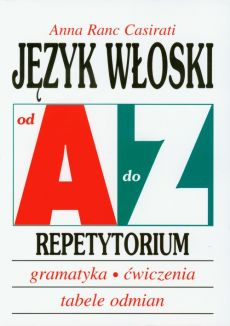 Język włoski od A do Z Repetytorium - Outlet - Ranc Casirati Anna