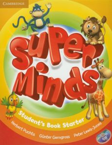 Super Minds Starter Students's Book - Gunter Gerngross, Peter Lewis-Jones, Herbert Puchta