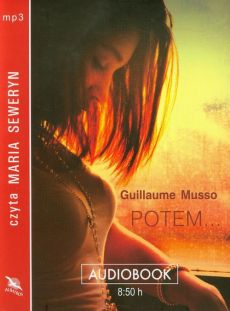 Potem... - Guillaume Musso