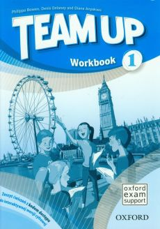 Team Up 1 Workbook - Denis Delaney, Diana Anyakwo, Philippa Bowen