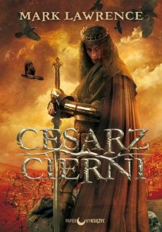 Cesarz Cierni - Mark Lawrence