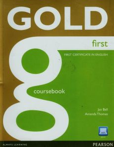 Gold first certificate in English Coursebook + CD - Jan Bell, Amanda Thomas