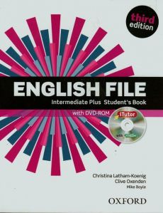 English File Intermediate Plus Student's Book with DVD-ROM - Mike Boyle, Christina Latham-Koenig, Clive Oxenden