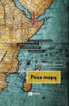 Poza mapą - Alistair Bonnet