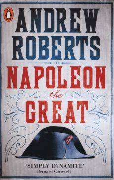Napoleon the Great - Outlet - Andrew Roberts