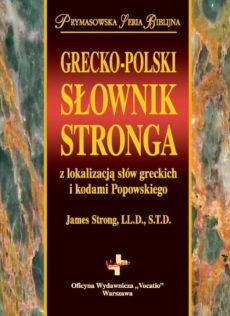 GRECKO-POLSKI SŁOWNIK STRONGA - Outlet - James Strong LL.D., S.T.D
